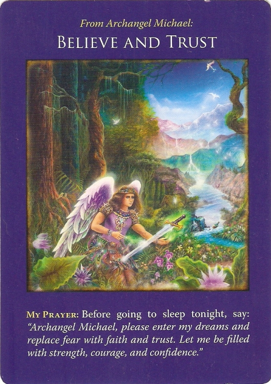 Mini Card Reading for today from Archangel  Michael ~ Believe and Trust